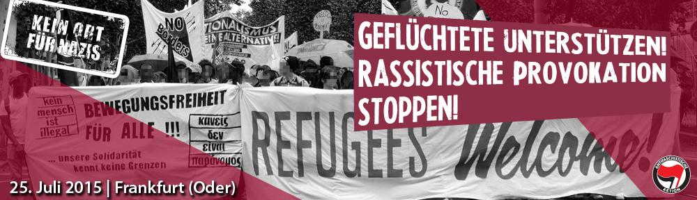"""Bündnis """"Kein Ort für Nazis in Frankfurt (Oder)"""" ruft zu antirassistischen Gegenprotesten am 25.07.2015 auf"""