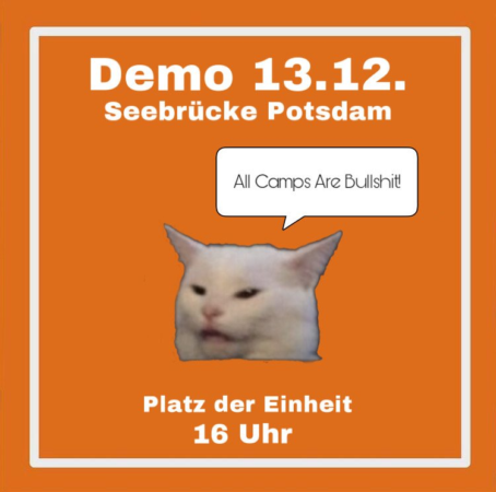 Aufruf zur Demoteilnahme am 13.12. eine Katze sagt all Camps are bullshit